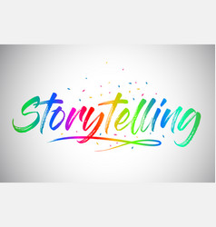 Storytelling creative vetor word text with vector