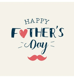 Fathers day card heart mustache vector