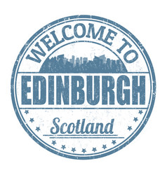 welcome to edinburgh sign or stamp vector image