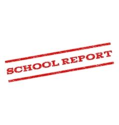 School report watermark stamp vector