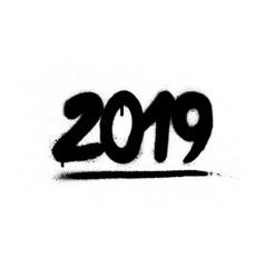 Graffiti 2019 date sprayed in black over white vector
