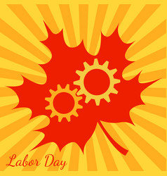 Labor day in canada gears maple leaf background vector