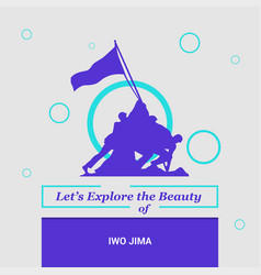 lets explore the beauty of iwo jima usa national vector image