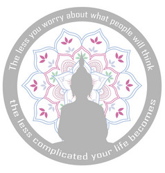 Motivational buddha quote and silhouette vector