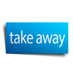 take away blue paper sign isolated on white vector image