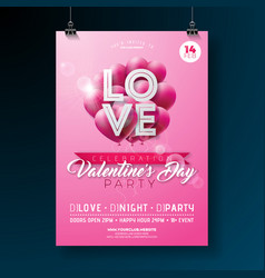 valentines day party flyer design with love vector image