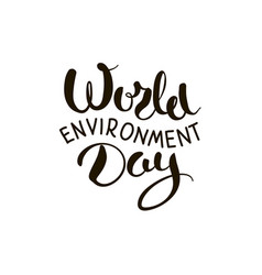 world environment day lettering vector image