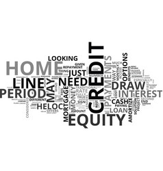 A home equity line of credit may be just what you vector