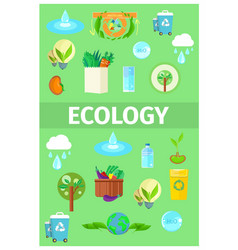 Ecology poster with cartoon recycling icons set vector