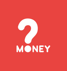 icon concept of money word with question mark on vector image