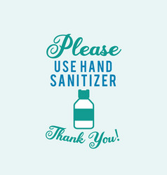 Please use hand sanitizer concept vector