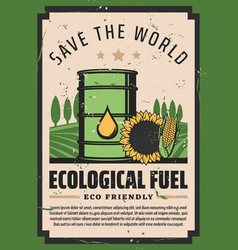Save world ecological fuel eco friendly biodiesel vector