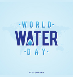 world water day simple letter vector image