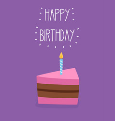 birthday card with piece cake and candle vector image