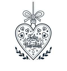 feliz navidad xmas card on spanish language warm vector image