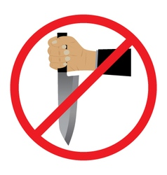 Hand with a knife No Weapons Sign vector