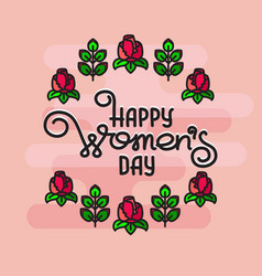 happy womens day handwritten lettering with roses vector image vector image