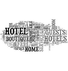 A home from home hotel text word cloud concept vector