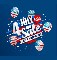 Big sale banner with balloons for independence day vector