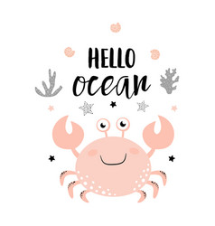 Card with cute crab isolated on white hello ocean vector