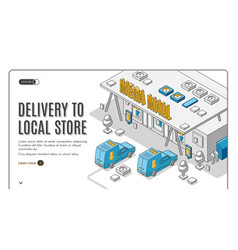 delivery to local store isometric banner shipping vector image