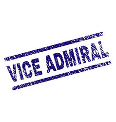 Scratched textured vice admiral stamp seal vector