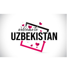 Uzbekistan welcome to word text with handwritten vector