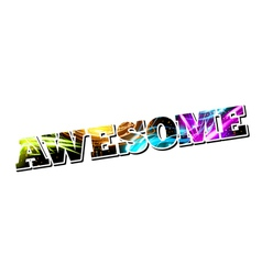Customizable Light Effect Word Awesome vector image