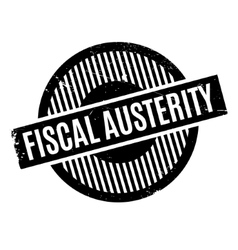 Fiscal Austerity rubber stamp vector