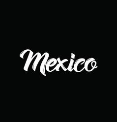 mexico text design calligraphy vector image