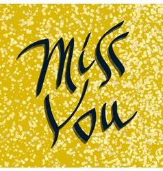 Miss You inscription text vector
