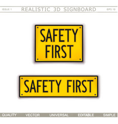safety first warning signs 3d signboard vector image