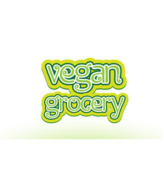 Vegan grocery word text logo icon typography vector