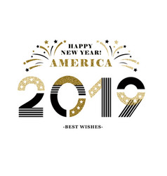 2019 happy new year america festive card vector image