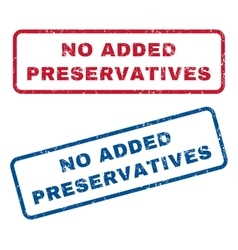 No Added Preservatives Rubber Stamps vector