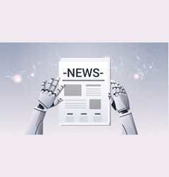 Robot hands holding newspaper humanoid reading vector
