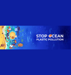 stop ocean plastic pollution banner vector image