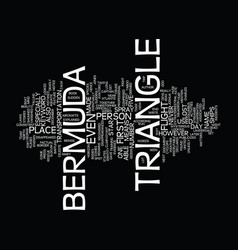 The bermuda triangle text background word cloud vector