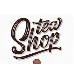 volumetric lettering - tea shop hand drawn vector image