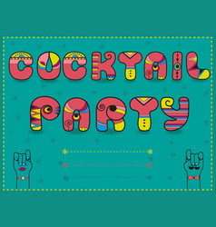 Cocktail party funny invitation vector