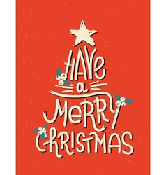 Have a Merry Christmas lettering in shape of tree vector