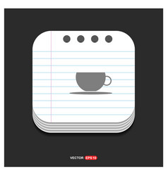 warm drink icon gray icon on notepad style vector image