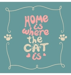 Home is where the cat vector image vector image