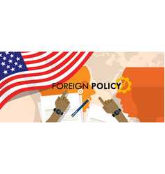 america us foreign policy diplomacy international vector image