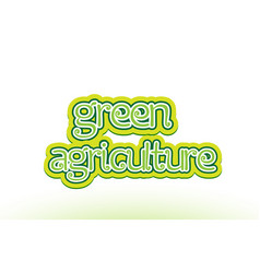 green agriculture word text logo icon typography vector image