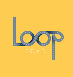 Loop asphalt road concept ribbon lettering vector