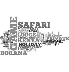 A kenya safari holiday at a private game lodge vector