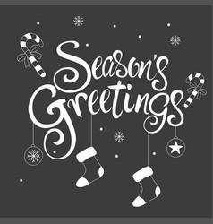 handwritten text seasons greetings vector image