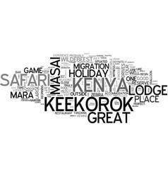 a kenya safari holiday in the masai mara is vector image vector image