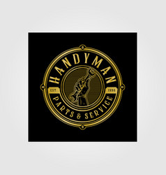 Handyman handy service and parts vintage logo vector